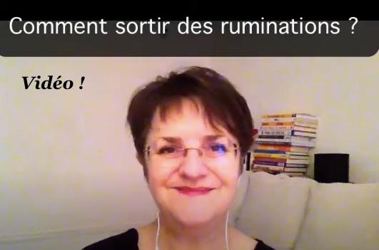Comment sortir des ruminations ?