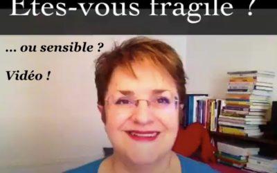 Etes vous fragile ?