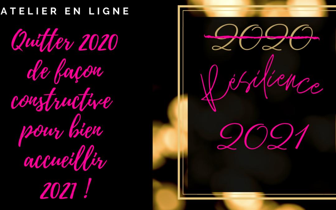 Résilience: quitter 2020 sur une tonalité positive !